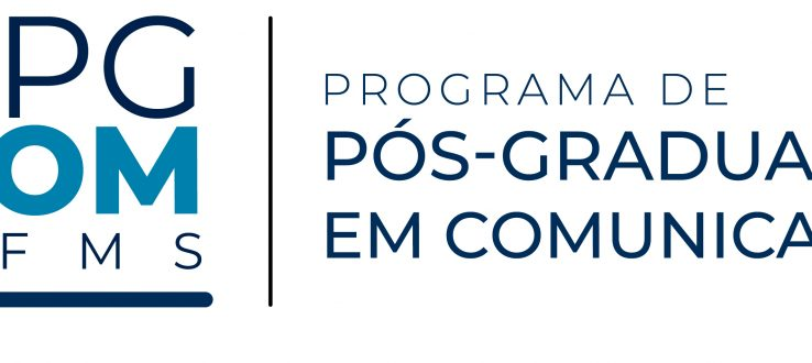 (Português do Brasil) Programa de Pós-Graduação em Comunicação da UFMS publica Edital de Seleção para o segundo semestre de 2019